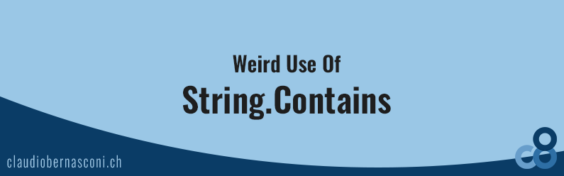 Weird Use Of String.Contains