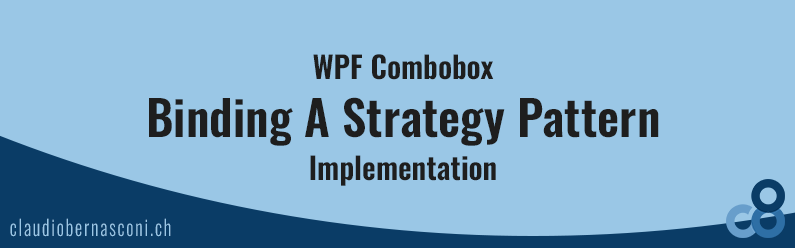WPF Combobox – Binding A Strategy Pattern Implementation