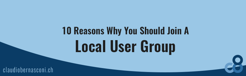 10 Reasons Why You Should Join A Local User Group