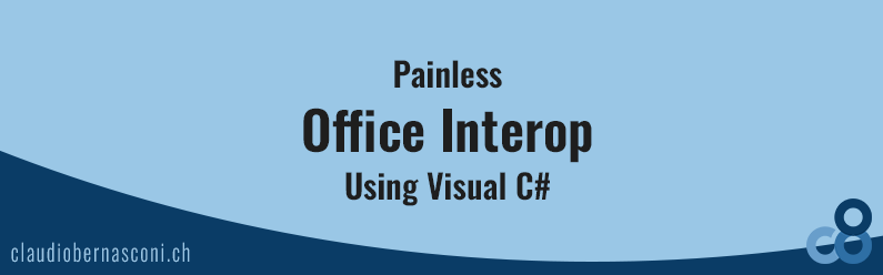 Painless Office Interop Using Visual C#