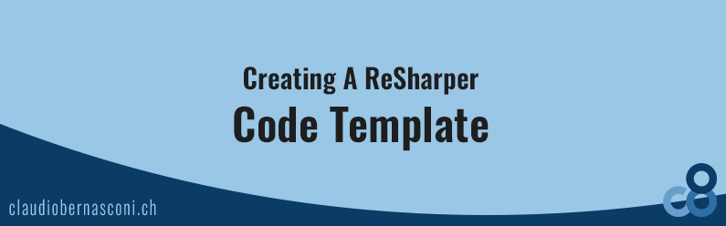 Creating A ReSharper Code Template