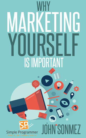 Why Marketing Yourself Is Important Cover
