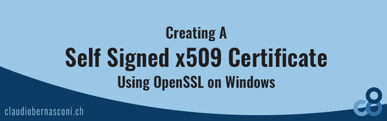 Creating A Self Signed x509 Certificate Using OpenSSL on Windows