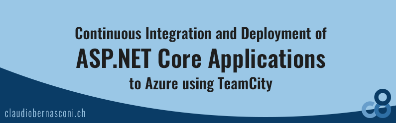 Continuous Integration and Deployment of ASP.NET Core Applications