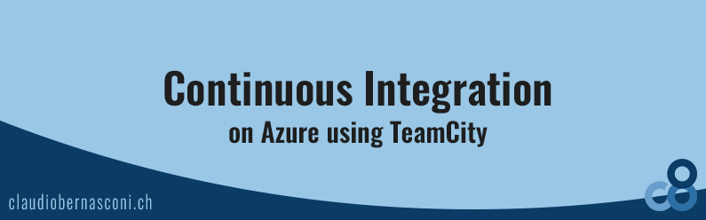Continuous Integration on Azure using TeamCity